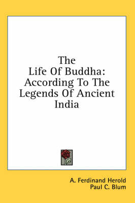 Picture of The Life of Buddha: According to the Legends of Ancient India