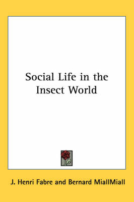 Picture of Social Life in the Insect World