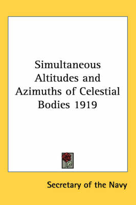 Picture of Simultaneous Altitudes and Azimuths of Celestial Bodies 1919