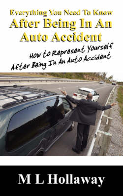 Picture of Everything You Need to Know After Being in an Auto Accident: How to Represent Yourself After Being in an Auto Accident