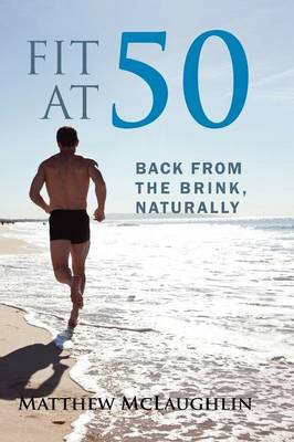 Picture of Fit at 50: Back from the Brink, Naturally