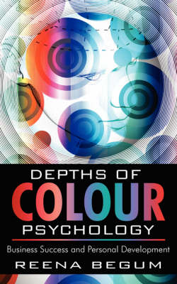Picture of Depths of Colour Psychology: Business Success and Personal Development