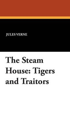Picture of The Steam House: Tigers and Traitors