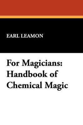 Picture of For Magicians: Handbook of Chemical Magic