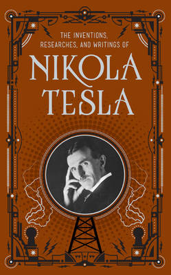 Picture of The Inventions, Researches and Writings of Nikola Tesla