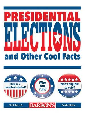 Picture of Presidential Elections and Other Cool Facts