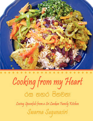 Picture of Cooking from My Heart: Loving Spoonfuls from a Sri Lankan Family Kitchen