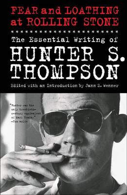 Picture of Fear and Loathing at Rolling Stone: The Essential Writing of Hunter S. Thompson