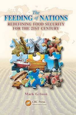 Picture of The Feeding of Nations: Re-Defining Food Security for the 21st Century