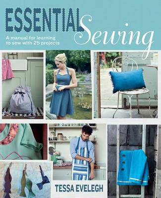 Picture of Essential Sewing: A Manual for Learning to Sew with 25 Projects