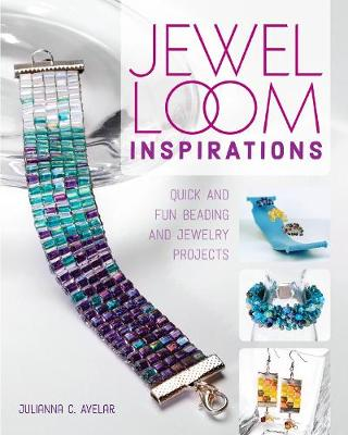 Picture of Jewel Loom Inspirations: Quick and Fun Beading and Jewelry Projects