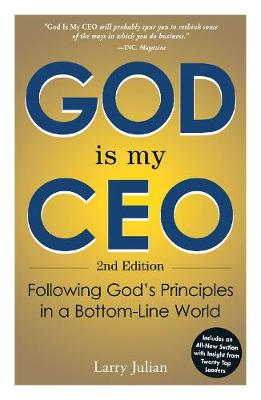 Picture of God is My CEO: Following God's Principles in a Bottom-Line World