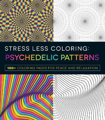 Picture of Stress Less Coloring: Psychedelic Patterns