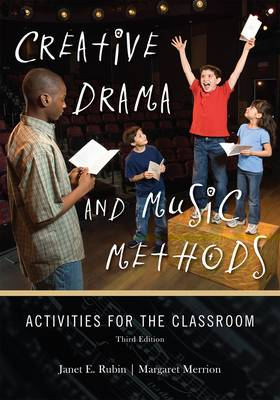 Picture of Creative Drama and Music Methods: Activities for the Classroom
