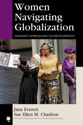 Picture of Women Navigating Globalization: Feminist Approaches to Development