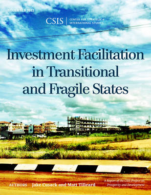 Picture of Investment Facilitation in Transitional and Fragile States