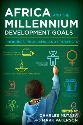 Picture of Africa and the Millennium Development Goals: Progress, Problems, and Prospects
