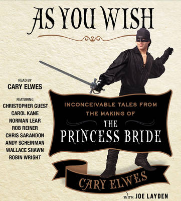 Picture of As You Wish: Inconceivable Tales from the Making of the Princess Bride