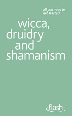 Picture of Wicca, Druidry and Shamanism: Flash
