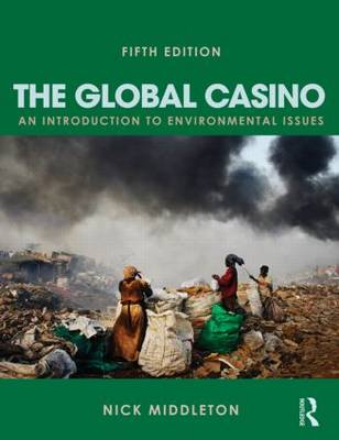 Picture of Global Casino: An Introduction to Environmental Issues