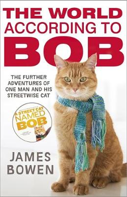 Picture of The World According to Bob: The Further Adventures of One Man and His Street-wise Cat