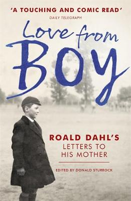 Picture of Love from Boy: Roald Dahl's Letters to His Mother