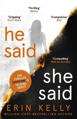 Picture of He Said/She Said: the gripping Sunday Times bestseller with a shocking twist