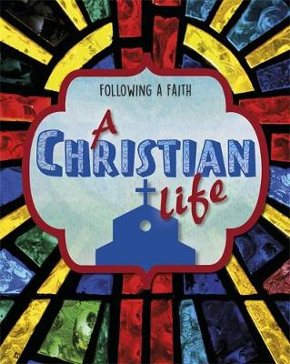Picture of Following a Faith: A Christian Life