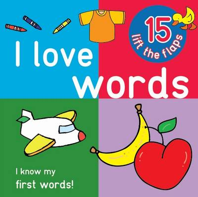 Picture of I Love Words - Big Lift the Flap Book