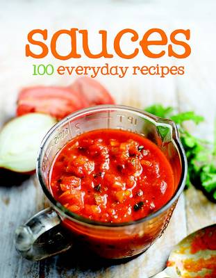 Picture of 100 Everyday Recipes - Sauces