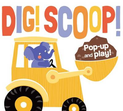 Picture of Dig! Scoop! Pop Up & Play