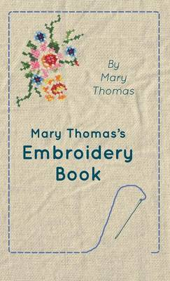 Picture of Mary Thomas's Embroidery Book