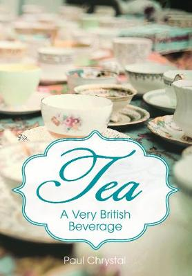 Picture of Tea: A Very British Beverage