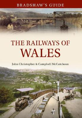 Picture of Bradshaw's Guide: The Railways of Wales