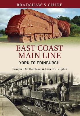 Picture of Bradshaw's Guide: East Coast Main Line: York to Edinburgh