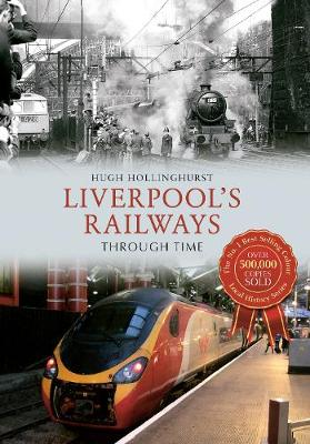 Picture of Liverpool's Railways Through Time