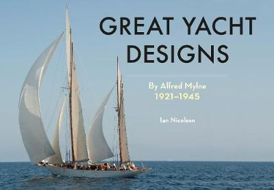 Picture of Great Yacht Designs by Alfred Mylne 1921 to 1945