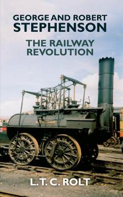 Picture of George and Robert Stephenson: The Railway Revolution