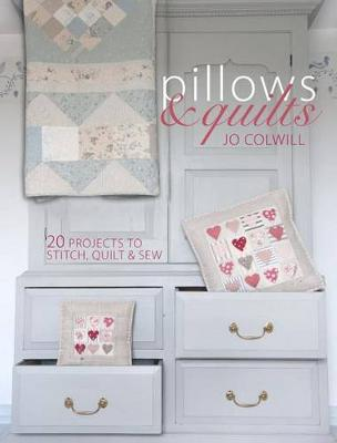 Picture of Pillows & Quilts  : Quilting Projects to Decorate Your Home