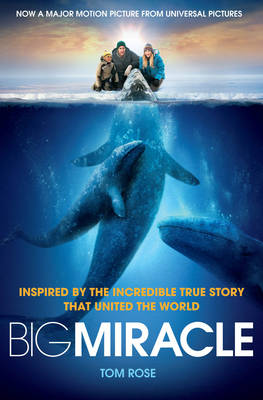Picture of Big Miracle: Three Trapped Whales, One Small Town, a Big-hearted Story of Hope