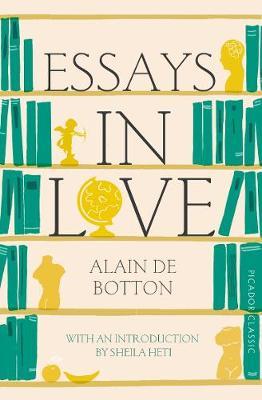 Picture of Essays In Love: Picador Classic