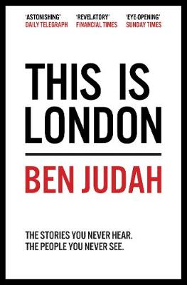 Picture of This is London: Life and Death in the World City
