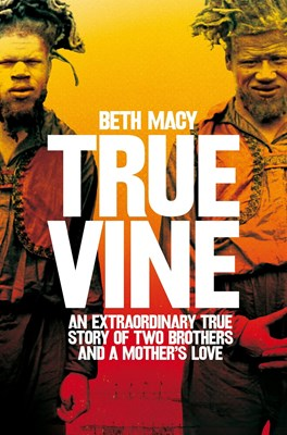 Picture of Truevine: An Extraordinary True Story of Two Brothers and a Mother's Love