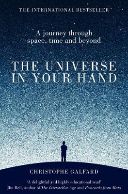 Picture of The Universe in Your Hand: A Journey Through Space, Time and Beyond
