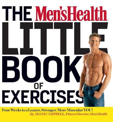 Picture of The Men's Health Little Book of Exercises: Four Weeks to a Leaner, Stronger, More Muscular You!