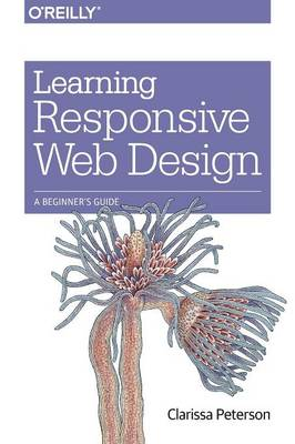 Picture of Learning Responsive Web Design: A Beginner's Guide