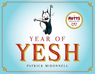 Picture of Year of Yesh: A Mutts Treasury