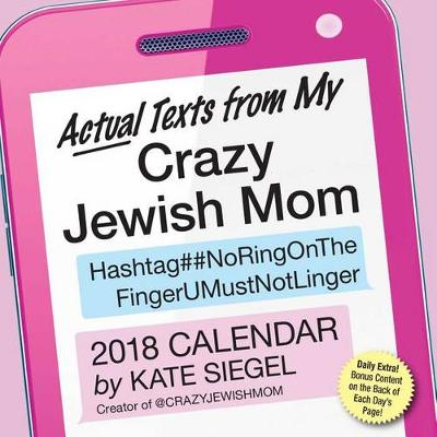 Picture of Actual Texts from My Crazy Jewish Mom 2018 Day-To-Day Calendar