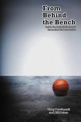 Picture of From Behind the Bench: Inside the Basketball Scandal That Rocked St. Bonaventure