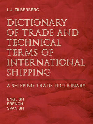 Picture of Dictionary of Trade and Technical Terms of International Shipping: Shipping Trade Dictionary